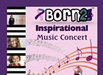 Born 2 Win 4th Annual Concert