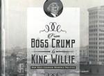 Otis Sanford's <i>From Boss Crump to King Willie.</i>