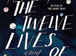 Hannah Tinti's The Twelve Lives of Samuel Hawley