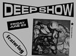 """""""Deep Show"""""""