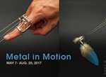 "Closing Reception & Gallery Talk: ""Metal in Motion"""