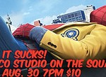 Why It Sucks at Studio on the Square