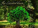 Alive and Crooked: New music from the Crooked Vines