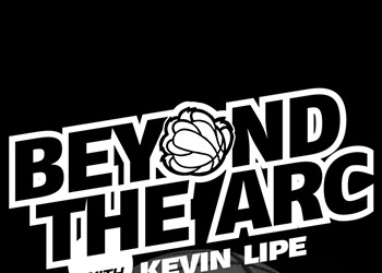 Beyond the Arc Podcast #85: Thrown Mouthguards