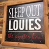 The Return of Sleep Out Louie's