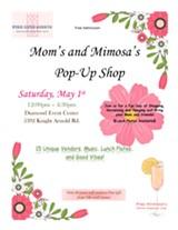 Celebrate Mom with Free Mimosa's and Shopping! - Uploaded by Zandra Jones