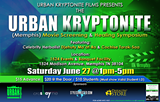 WWW.URBANKRYPTONITEFILMS.COM/SCREENINGS - Urban Kryptonite Films Presents: Movie Screening and Healing Symposium (Memphis)