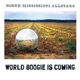 World Boogie is Coming - North Mississippi Allstars - (Songs of the South)