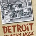An Excerpt From 'Detroit Country Music'