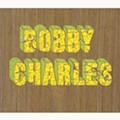 Bobby Charles - Bobby Charles (Deluxe Edition)(Rhino Handmade)