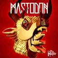 Mastodon - The Hunter (Reprise)
