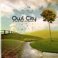 Owl City - <i>All Things Bright and Beautiful</i>
