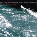 Paolo Fresu A Filetta Corsican Voices - <i>Mistico Mediterraneo</i>