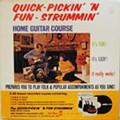 Quick-Pickin' 'N Fun-Strummin' Home Guitar Course (1973)