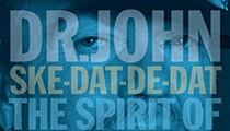 Record review: Dr. John — Ske-Dat-De-Dat: The Spirit of Satch
