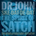 Record review: Dr. John — Ske-Dat-De-Dat: The Spirit of Satch