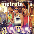 The Detroit Summer Guide 2014