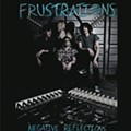 The Frustrations - Negative Reflections (X! Records)