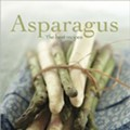Tips on how to grow and enjoy asparagus