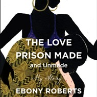 Review: Ebony Roberts's 'The Love Prison Made and Unmade'