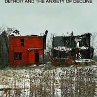 Wayne State prof looks behind the fascination of Detroit's ruins