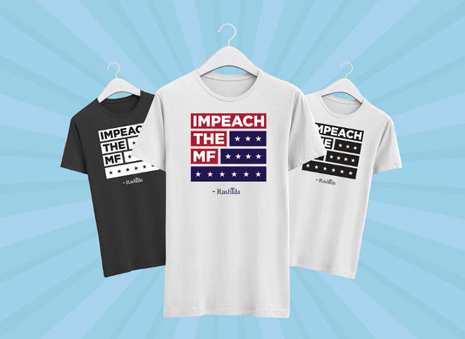 The T-shirts are helping fuel Rashida Tlaib's re-election campaign. - VIA REP. RASHIDA TLAIB'S TWITTER PAGE