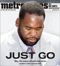 Feb 27, 2008 cover of Metro Times urging Detroit Mayor Kwame Kilpatrick to resign. He would resign 190 days later.