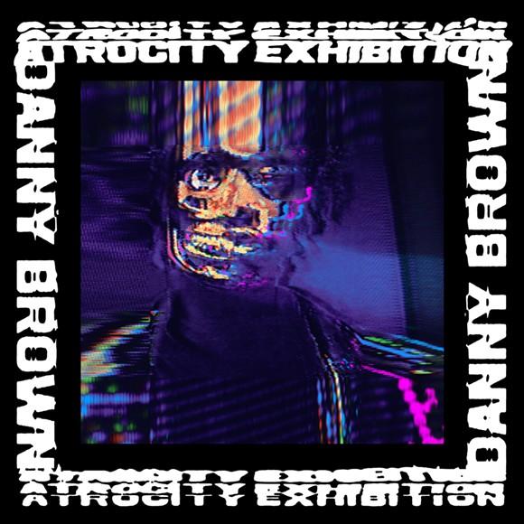 Danny Brown's new album.