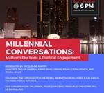 Millennial Conversation: Midterm Elections and Political Engagement