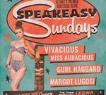 Speakeasy Sundays June Edition!