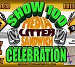 MEDIA LITTER SANDWICH 100th SHOW CELEBRATION