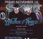 The Magic Stick and Movement Present: Walker & Royce