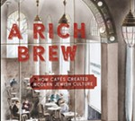 "Author's Forum Presents: ""A Rich Brew: How Cafes Created Modern Jewish Culture,"" A Conversation with Shachar Pinsker and Samer Ali"
