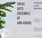 Vocal Arts Ensemble of Ann Arbor: Wonder and Merriment