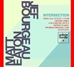 Intersection | Jef Bourgeau & Matt Eaton
