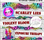 Scarlet Lies with Violet Bloom, Scary Women & Exposure Therapy
