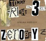 Tommy Wright III & ZgetoboyZ