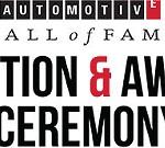 Automotive Hall of Fame Induction & Awards Gala Ceremony