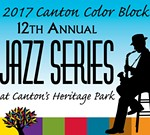 12th Annual Canton Color Block Jazz Series Announces New Venue