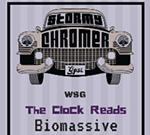 Stormy Chromer, The Clock Reads, Biomassive