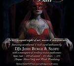 Formal Masquerade Ball at the 10th Annual DAMNED Exhibition of Enlightened Darkness