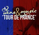 "A Wine & Music ""Tour de France"""