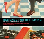 Designed for Hi-Fi Living: Lecture & Book Signing