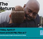 "PBS Film Screening: ""The Return"""