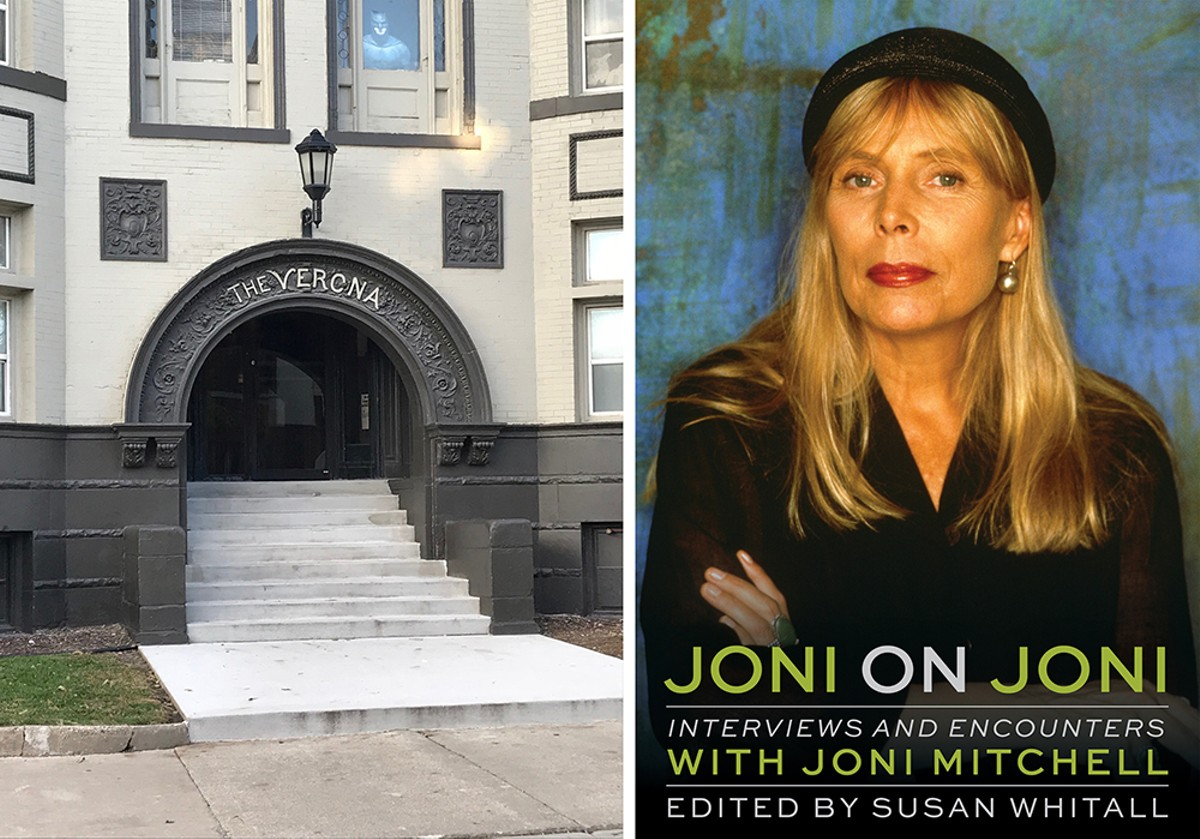 Joni Mitchell lived in an apartment in the Verona in Detroit's Cass Corridor early in her career.