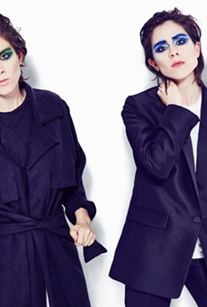 Tegan and Sara want you to love them to death