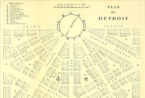 Judge Woodward's fanciful plan for Detroit was adopted in part, but abandoned almost 200 years ago. What might Detroit look like if it hadn't been?