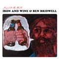 Modern alt-folk progenitors Sam Beam and Ben Bridwell finally join forces