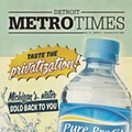 The cover of Metro Times' December story on Nestlé's plans to ramp up pumping of groundwater in Michigan.