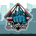 The Metro Times Best of Detroit 2021 poll is now open!